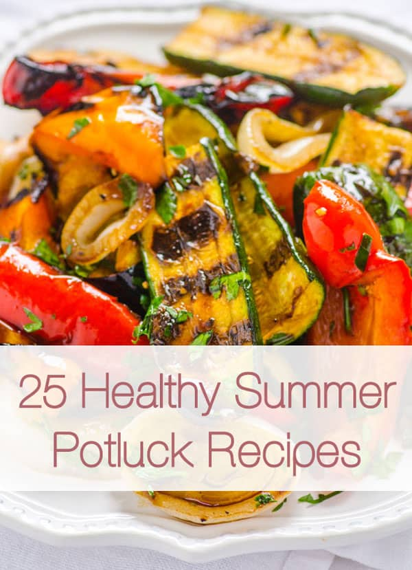 25 Easy Clean Potluck Recipes roundup includes grilled chicken, salads, no bake desserts, dips and veggies. All clean eating, some vegan and all gluten free. | ifoodreal.com