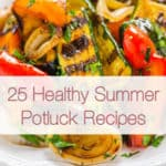 25 Healthy Summer Potluck Recipes