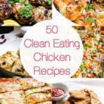 50 Clean Eating Chicken Recipes