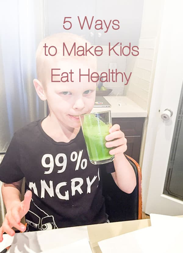 5 ways to make kids eat healthy real food that worked for me, while living a real life of a busy mom. | ifoodreal.com
