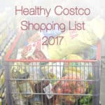 Healthy Costco Shopping List 2017