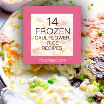14 Frozen Cauliflower Rice Recipes Ifoodreal Healthy