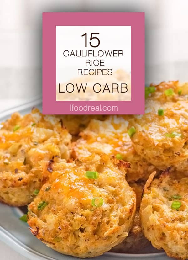 15 low carb Cauliflower Rice Recipes