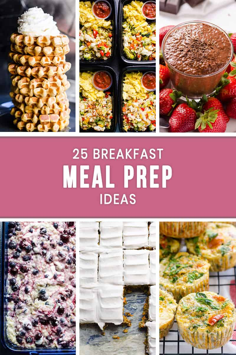 25 breakfast meal prep ideas - ifoodreal - healthy family recipes