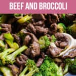 Pinterest long image of healthy beef and broccoli recipe.