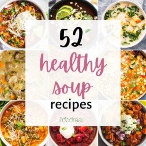 52 Healthy Soup Recipes