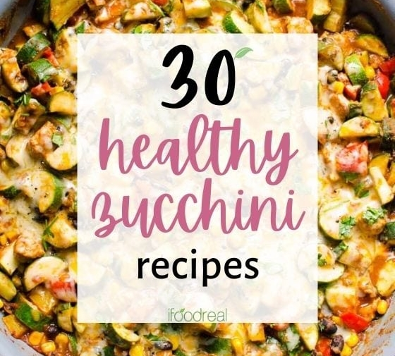 30 Healthy Zucchini Recipes