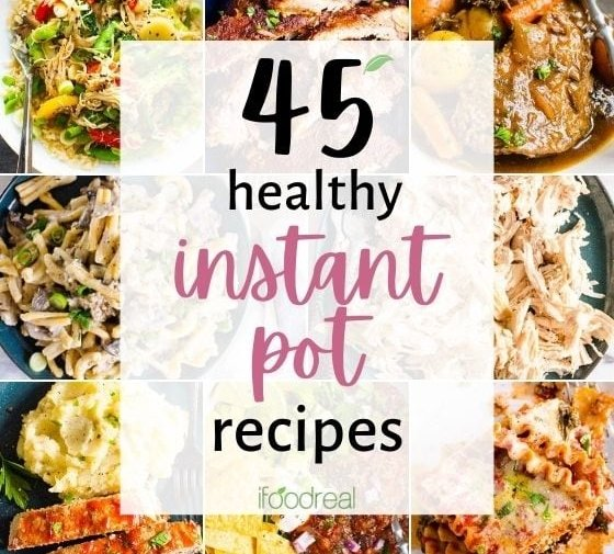 45 Healthy Instant Pot Recipes