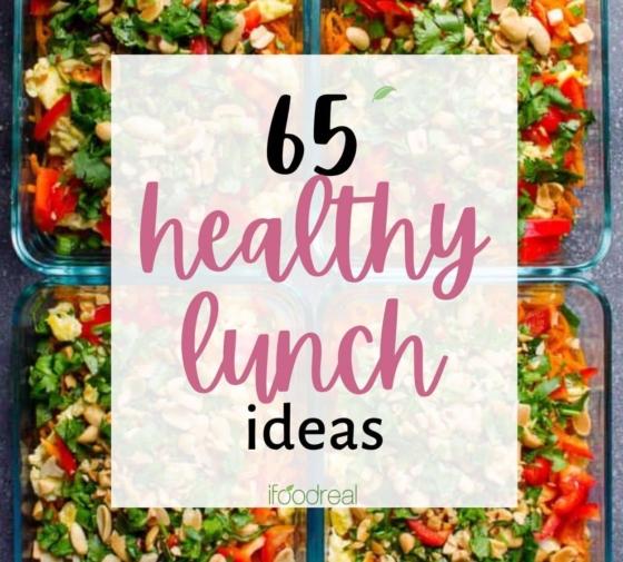 65 Healthy Lunch Ideas